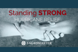 Saladmaster Hurricane Relief - Standing Strong