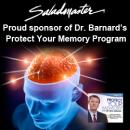 Saladmaster a Sponsor of Dr. Barnard's Protect Your Memory Program