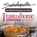 Saladmaster Cookware - Offical Cookware for Taste of Home 2013